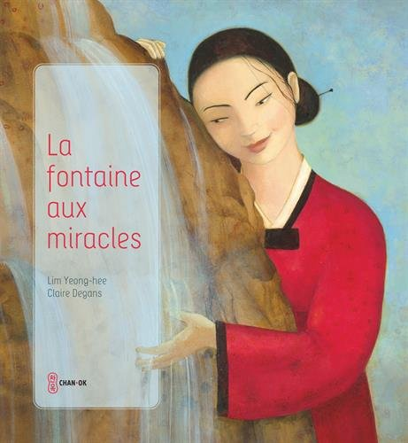 La fontaine aux Miracles – Editions Flammarion